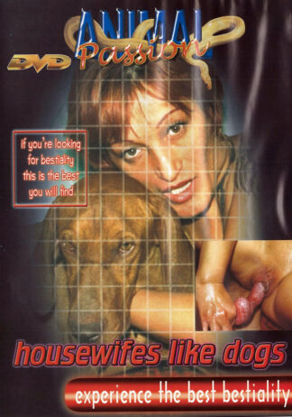 Housewifes Like Dogs - Animal Passion Dog Sex DVD