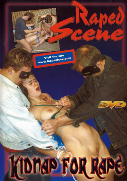 Kidnap for rape - Forced and raped scene DVD