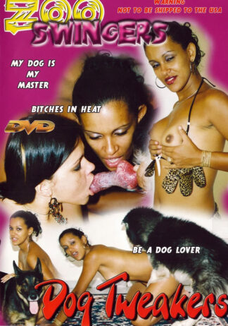 Dog Tweakers - Zoo Swingers Animal Sex DVD
